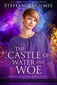 The Castle of Water and Woe (Briarwood Reverse Harem Book 3)