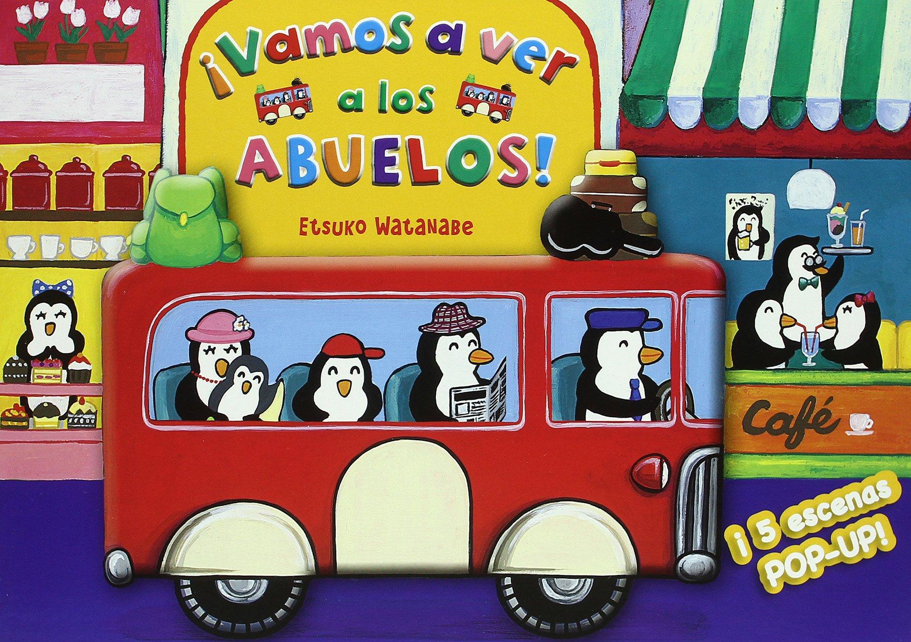 ¡Vamos a ver a los abuelos! (Spanish) Hardcover