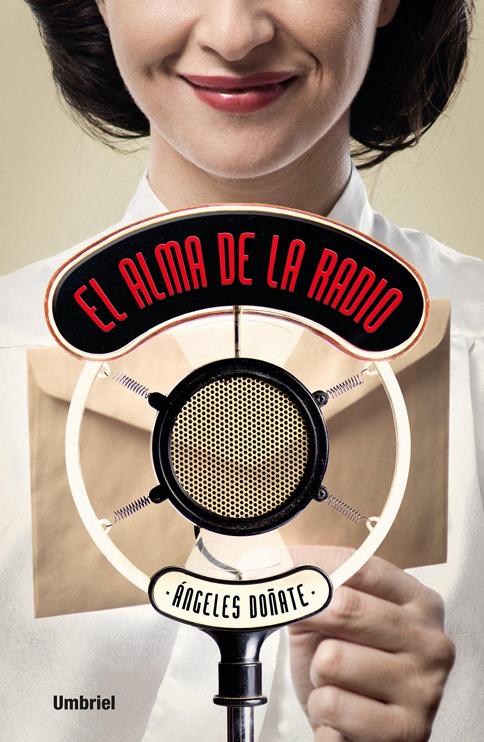 El alma de la radio (Umbriel narrativa): Amazon.es: Doñate ...