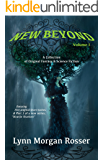 New Beyond, vol. 1: A Collection of Original Fantasy & Science Fiction