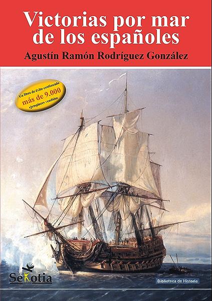Victorias por mar de los españoles (Biblioteca de Historia) eBook ...