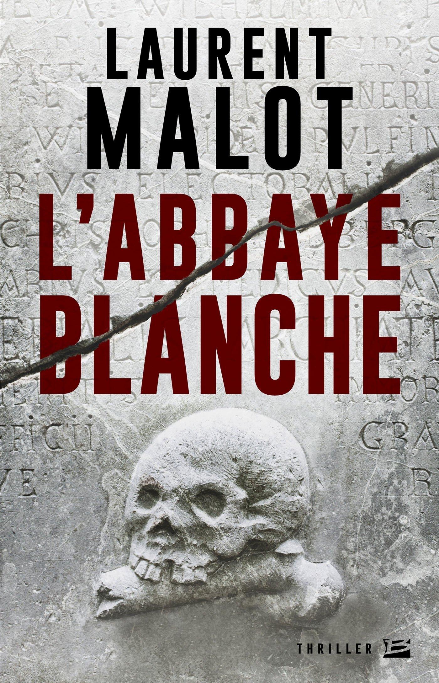 L'abbaye blanche  - Malot Laurent