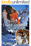 The Tiger's Heart (Alaskan Tigers Book 2)