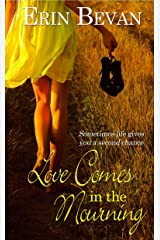 Love Comes in the Mourning Kindle Edition