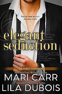 Elegant Seduction (Trinity Masters)
