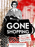 Gone Shopping: The Story of Shirley Pitts - Queen of Thieves