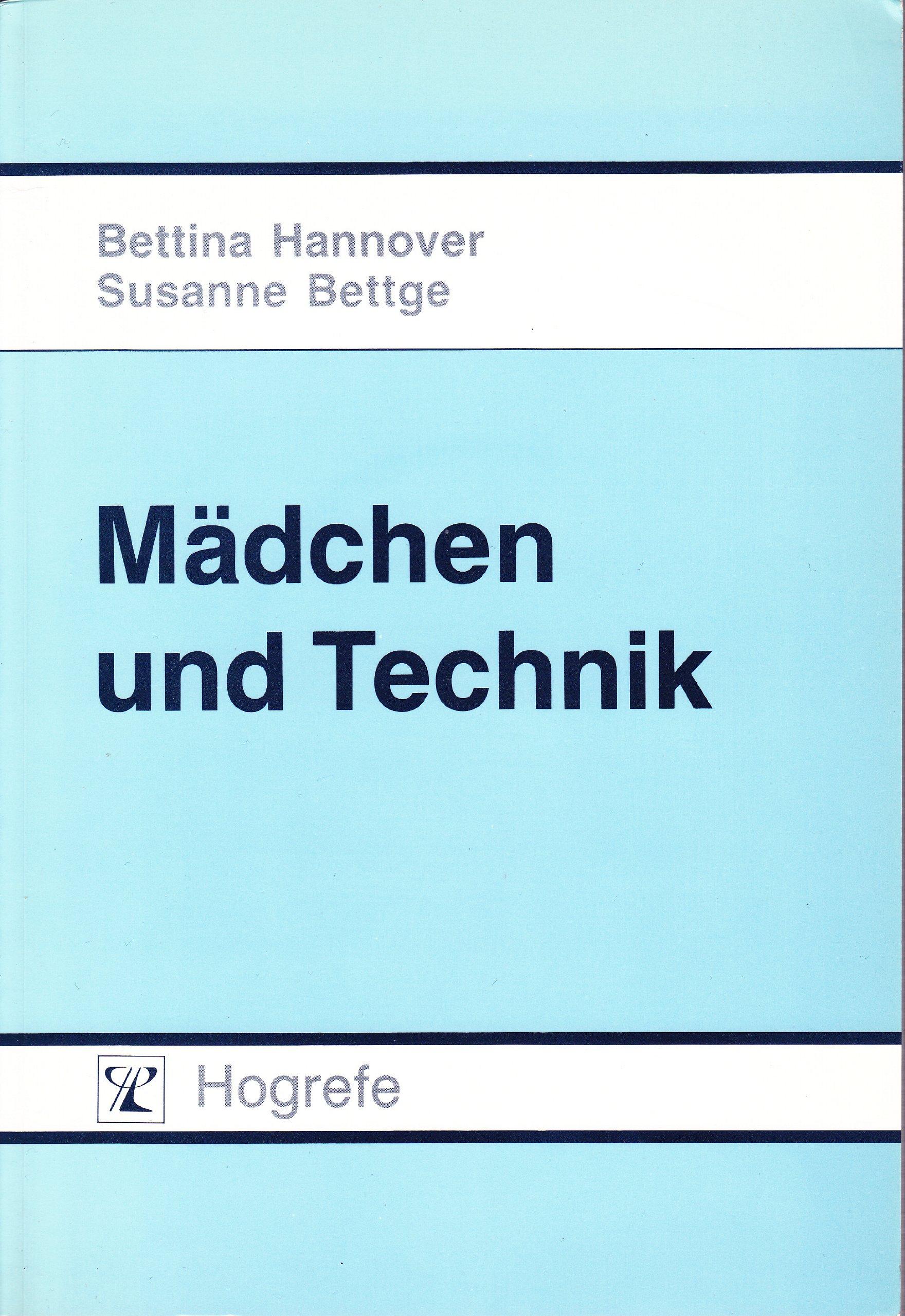 Mädchen und Technik: Amazon.de: Bettina Hannover, Susanne Bettge: Bücher