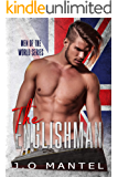 The Englishman (Men Of The World Book 4)