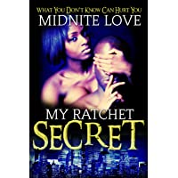 My Ratchet Secret: What you don't know can hurt you