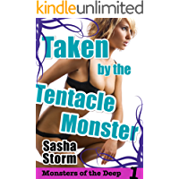 Taken by the Tentacle Monster: BBW Paranormal Tentacle Menage Erotica (Monsters of the Deep Book 1)