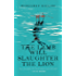 The Lamb Will Slaughter the Lion (Kindle Single) (Danielle Cain)