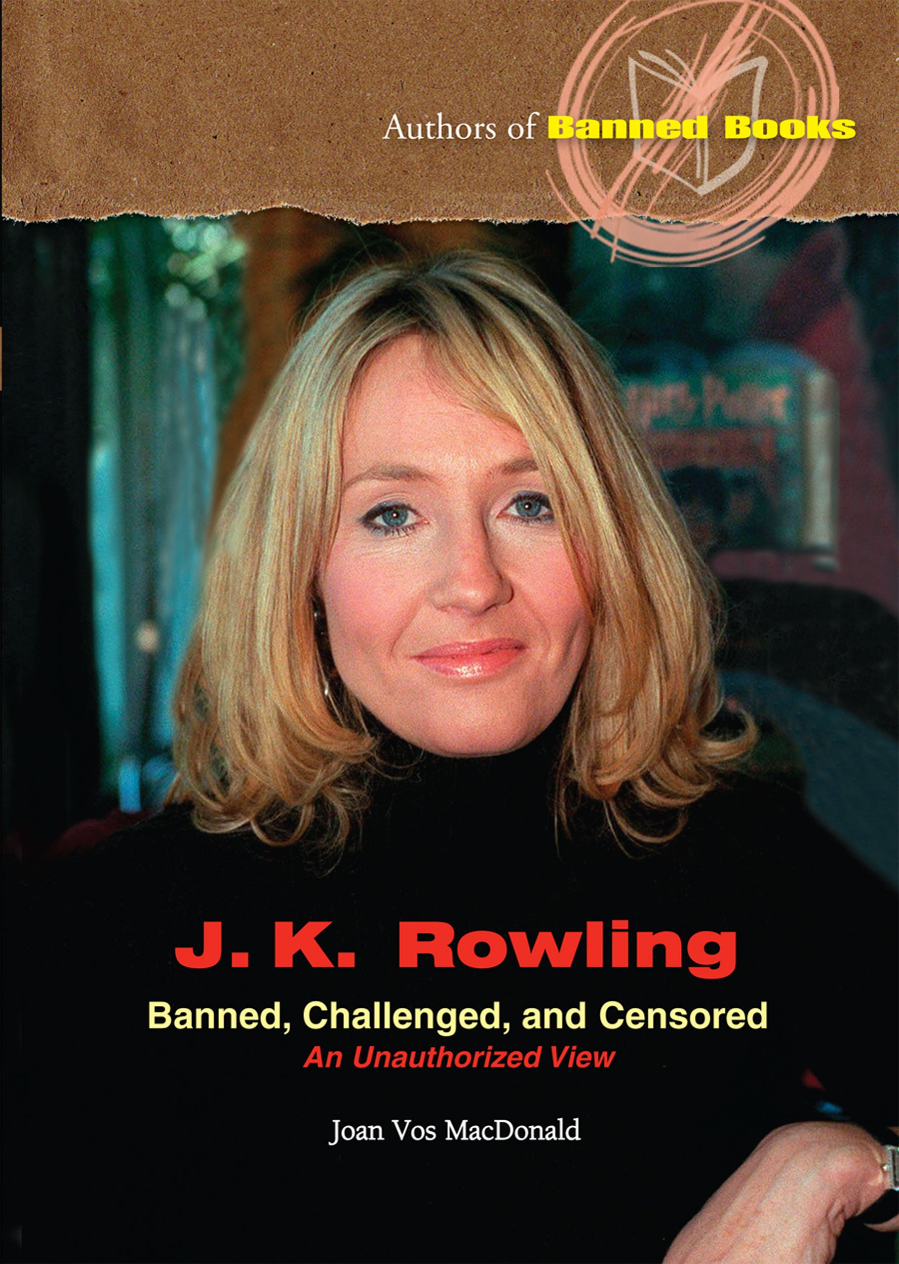 Download J.K. Rowling: Banned, Challenged, And Censored (Authors of Banned Books) PDF