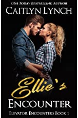 Ellie's Encounter: Elevator Encounters 1 Kindle Edition