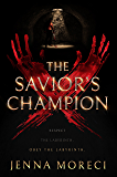 The Savior's Champion (The Savior's Series Book 1)