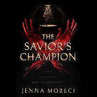 The Savior's Champion (The Savior's Series Book 1) (English Edition)