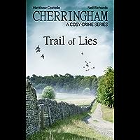 Cherringham - Trail of Lies: A Cosy Crime Series (Cherringham: Mystery Shorts Book 31)