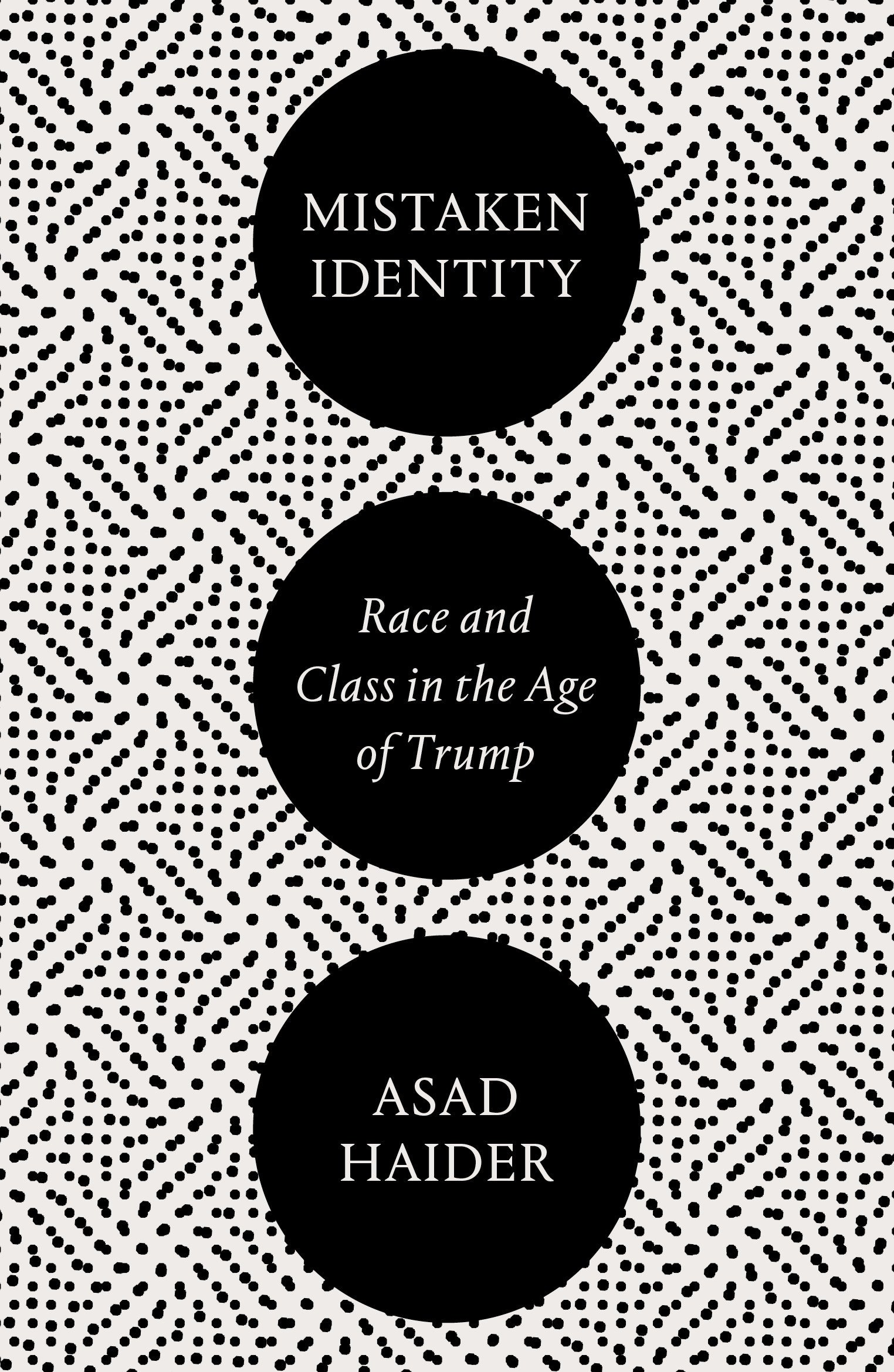 High School Essay Format Mistaken Identity Race And Class In The Age Of Trump Amazoncouk Asad  Haider  Books English Essay Topics For College Students also Reflective Essay On English Class Mistaken Identity Race And Class In The Age Of Trump Amazoncouk  Science Technology Essay