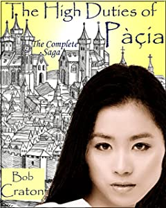 The High Duties of Pacia: The Complete Saga