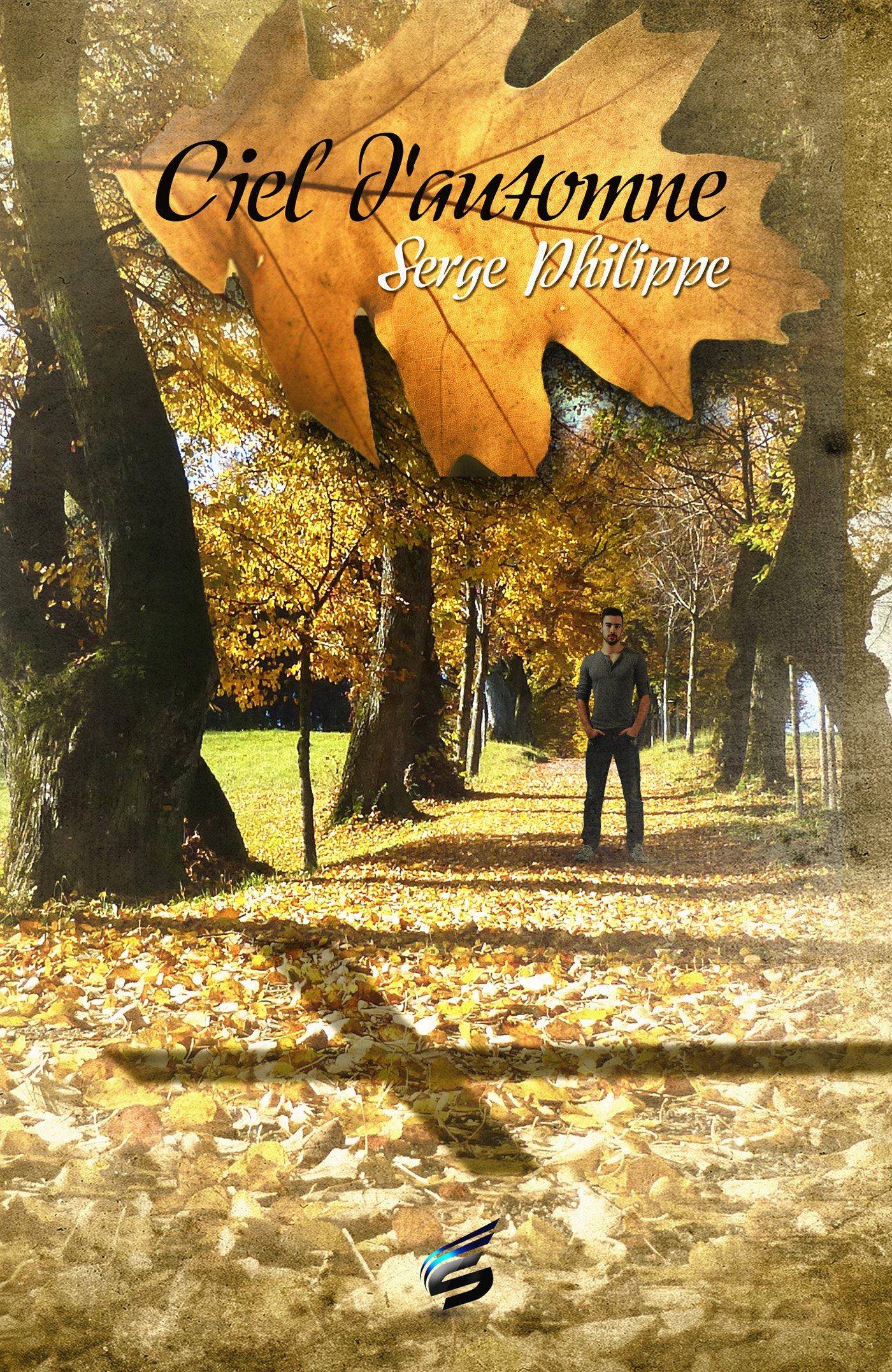 Ciel d'automne Broché – 23 mars 2016 Serge Philippe Ciel d'automne Sidh Press 2373870428