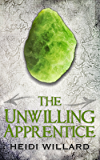 The Unwilling Apprentice (The Unwilling #2)