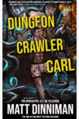Dungeon Crawler Carl: A LitRPG/Gamelit Adventure Kindle Edition
