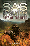 Days of the Dead (SAS Operation) (English Edition)