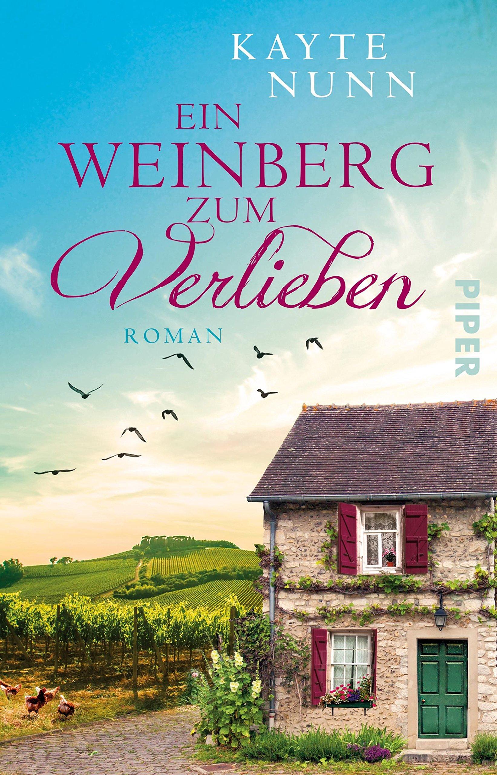 Ein Weinberg zum Verlieben: Roman