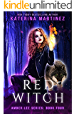 Red Witch (Amber Lee Series Book 4)