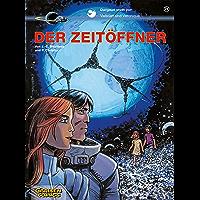Valerian und Veronique 21: Der Zeitöffner (German Edition) book cover