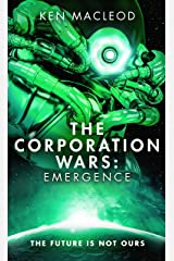 The Corporation Wars: Emergence (Second Law Trilogy)