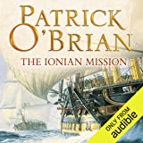 The Ionian Mission: Aubrey-Maturin Series, Book 8