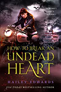How to Break an Undead Heart (The Beginner's Guide to Necromancy Book 3)