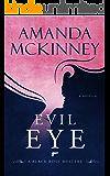 Evil Eye (A Black Rose Mystery Book 4)