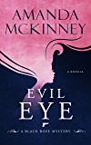 Evil Eye: A Black Rose Mystery (Black Rose Mystery Novella Book 4) (English Edition)