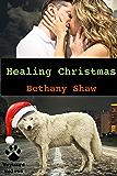 Healing Christmas (Wayward Wolves Book 5)
