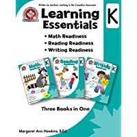 Learning Essentials Kindergarten: Math, Reading, Writing, Three Books in One: Written by teachers in the Canadian Classroom