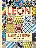 Leon: Family & Friends: The cookbook