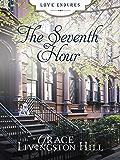 The Seventh Hour (Love Endures)