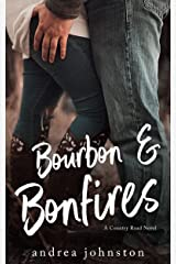 Bourbon & Bonfires Kindle Edition