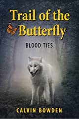 Trail of the Butterfly Kindle Edition
