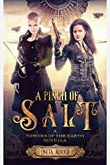 A Pinch of Salt: A Towers of the Earth novella (The Towers of the Earth) Kindle Edition