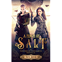 A Pinch of Salt: A Towers of the Earth novella (English Edition)