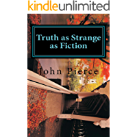 Truth as Strange as Fiction