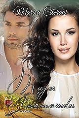 Mujer Enamorada (Trilogía Villa D'amore nº 1) (Spanish Edition) Kindle Edition