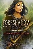 Foreshadow (The Saga of the Dragon Born Book 1)
