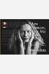 I Am Woman, Hear Me Roar: A Tribute To Survivors Kindle Edition
