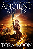 Ancient Allies (Legends of Lairheim Book 3)