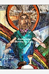 Bible Stories: Reimaging Between the Lines Kindle Edition