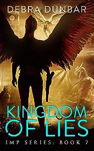 Kingdom of Lies (Imp Series Book 7)