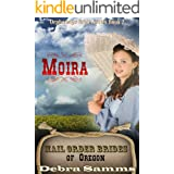 Mail Order Bride of Oregon: The Orphanage Brides: Book 2, Moira - Clean and Wholesome Historical Romance (Mail Order Bride of
